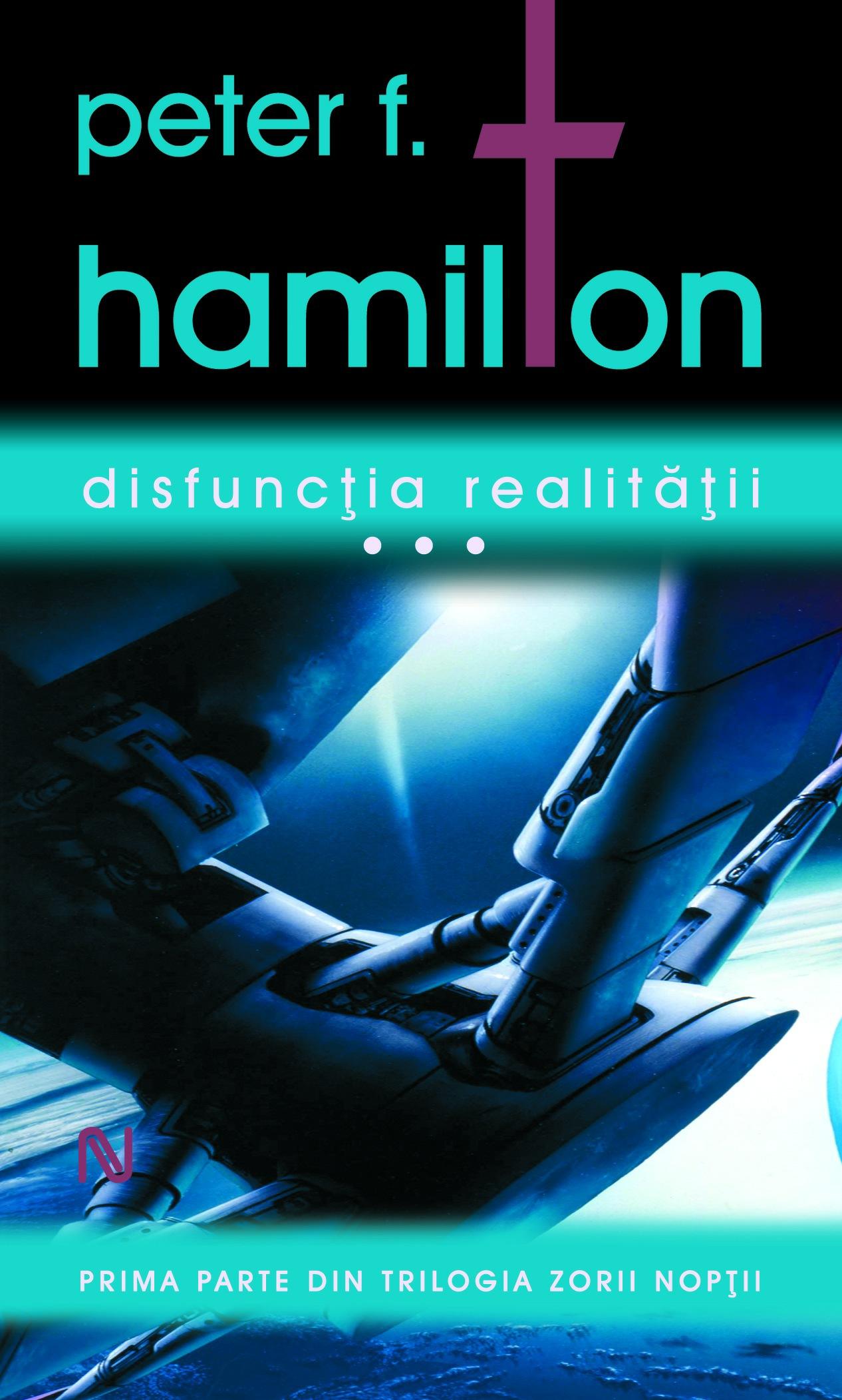 """Noutăţi Gaudeamus 2009 (2): Peter F. Hamilton – """"Disfuncţia realităţii"""""""