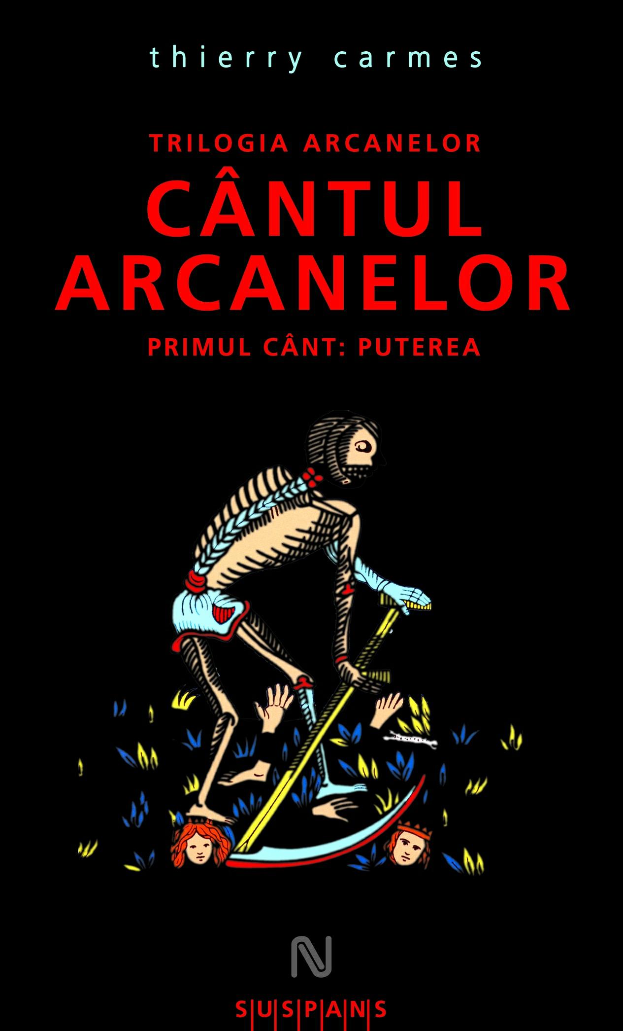 """Noutăţi Gaudeamus (5): Thierry Carmes – """"Cântul arcanelor"""""""