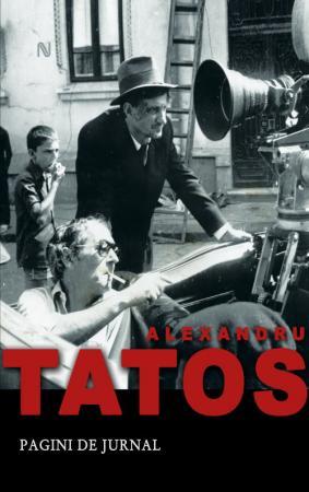 Filmul ca o şedinţă de partid – Pagini de Jurnal de Alexandru Tatos