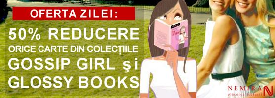 50% reducere la colecţiile Gossip Girl şi Glossy Books