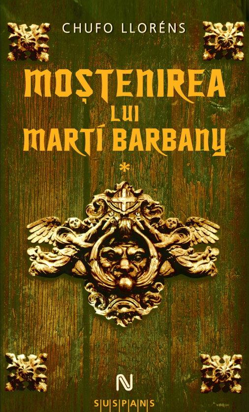 În curând: Chufo Llorens – Moştenirea lui Marti Barbani