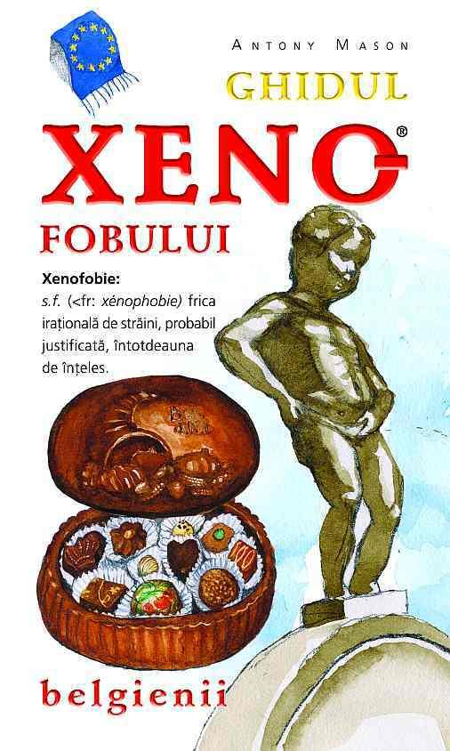 Noutăţi BookFest 2010 (4): Antony Mason – Ghidul Xenofobului: belgienii