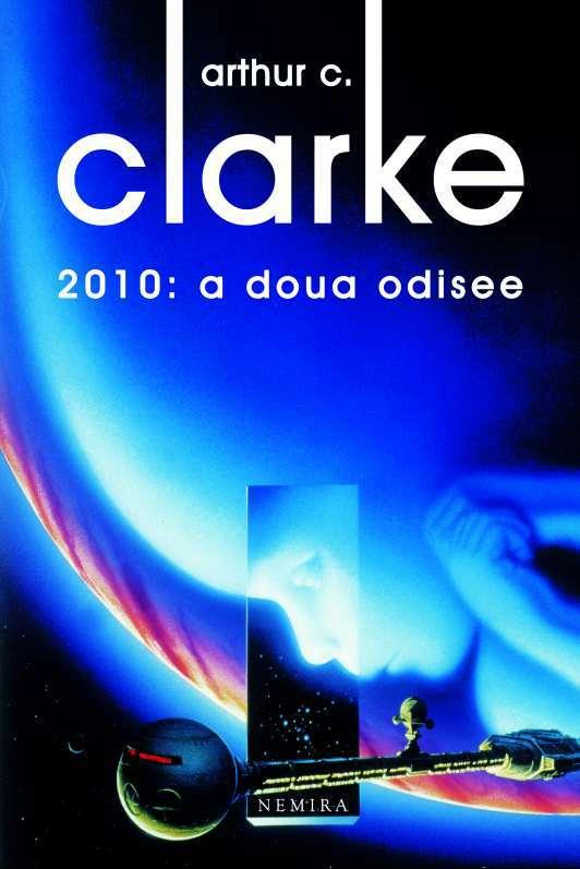 În curând: Arthur C. Clarke – 2010: a doua odisee