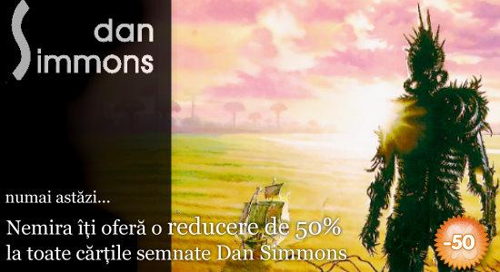 Oferta zilei: Dan Simmons cu 50% reducere!