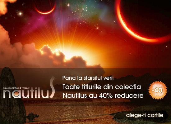 Colecţia Nautilus, 40% reducere!