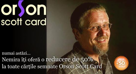 50% reducere la cărţile semnate de Orson Scott Card