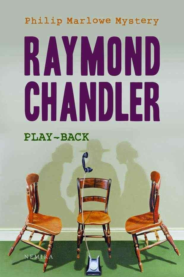Noutati Gaudeamus 2010 (2): Raymond Chandler – Play-back