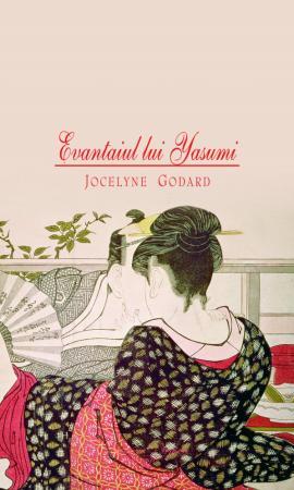 Evantaiul lui Yasumi – Jocelyne Godard