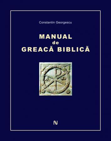 Manual de greacă biblică – Constantin Georgescu