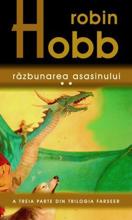 Aventurile lui Farseer continuă, în noul volum semnat Robin Hobb!