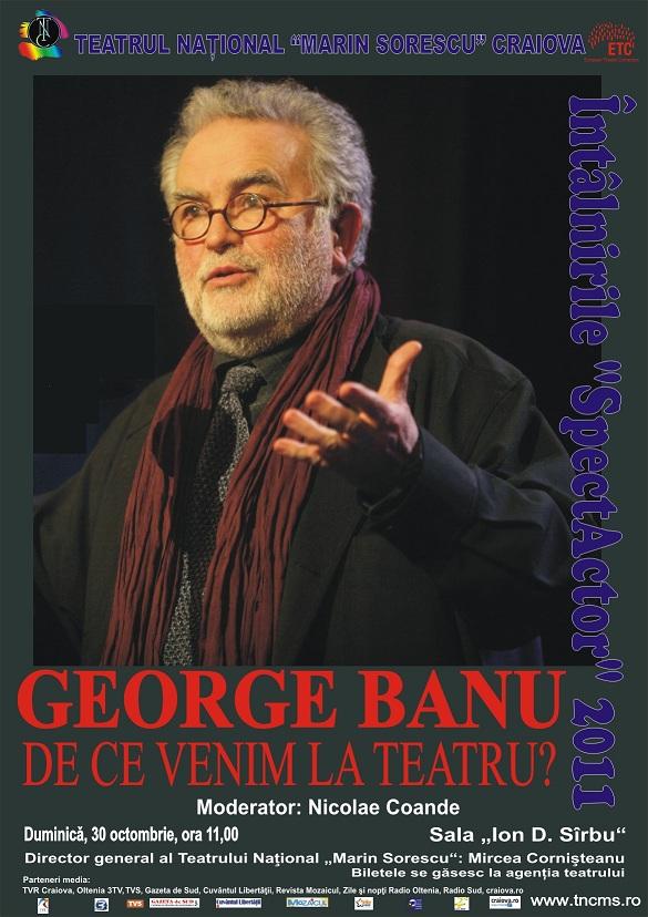George Banu vine la Întâlnirile SpectActor!