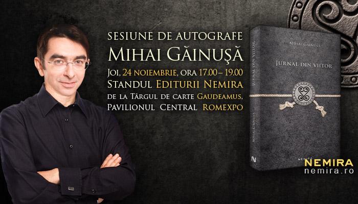 Mihai Găinușă, astăzi la Gaudeamus!