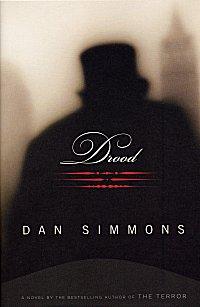 Drood, de Dan Simmons, printre alte delicatese irezistibile