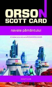 De azi puteţi cumpăra Navele Pământului, de Orson Scott Card!