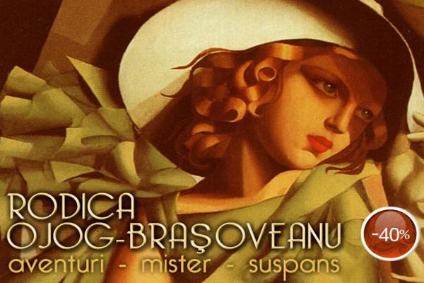 Reducere de 40% pentru toate titlurile Rodica Ojog-Braşoveanu!