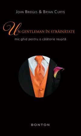 Poartă-te ca un gentleman chiar şi când pleci în străinătate!