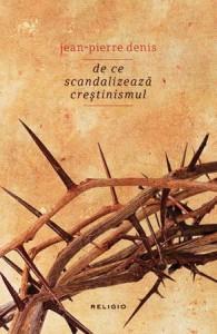 coperta de ce scandalizeaza crestinismul