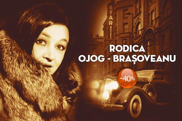 40% reducere la cărţile semnate Rodica Ojog Braşoveanu