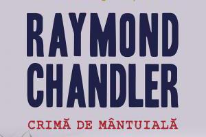 Când scrie Raymond Chandler…