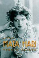 Mata Hari, un mister încă nerezolvat