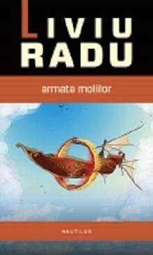 Armata moliilor sau cum cuceresc românii literatura SF