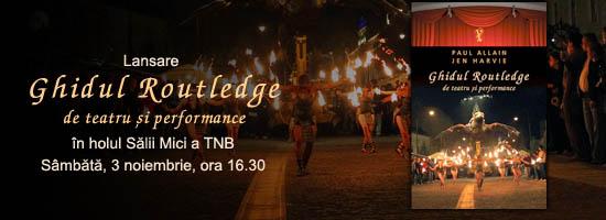 Un ghid pentru scena contemporană: Ghidul Routledge de Teatru și Performance