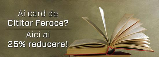 Ești cititor feroce? Ia-ți cardul și reducerea!