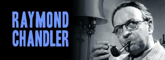 Raymond Chandler, MAESTRUL