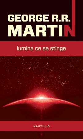 Lumina ce se stinge, de George R. R. Martin