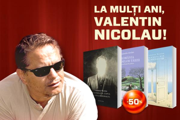 La mulţi ani, Valentin Nicolau!