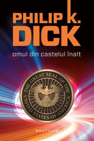 """De la """"Omul din castelul înalt"""" de Philip K. Dick la poveşti despre diferenţe culturale"""