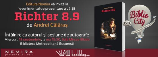Prezentare de carte Richter 8.9 de Andrei Călăraş în cadrul Festivalului BiblioCity