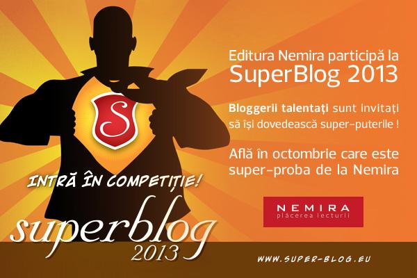 Editura Nemira participă la o nouă ediţie SuperBlog 2013