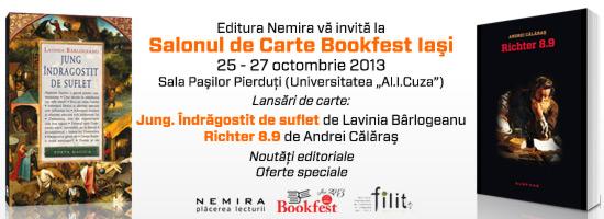 """Lansări de carte la Salonul de Carte Bookfest Iaşi: """"Jung. Îndrăgostit de suflet"""" de Lavinia Bârlogeanu şi """"Richter 8.9"""" de Andrei Călăraş"""