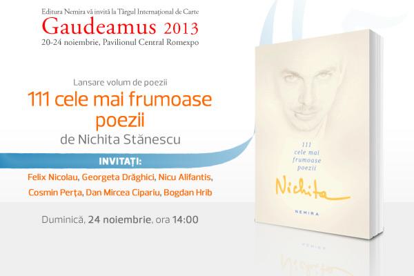 """Volumul de poezii """"111 cele mai frumoase poezii"""" de Nichita Stănescu se lansează la Gaudeamus 2013"""