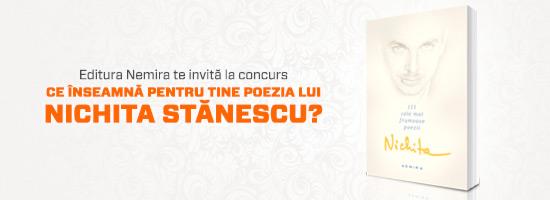 Concurs: Ce înseamnă pentru tine poezia lui Nichita Stănescu?