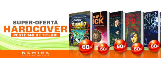 Super-literatură la super-preţuri: lichidare de stoc şi ofertă hardcover