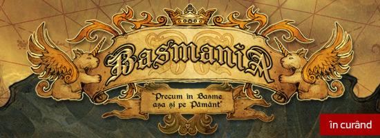 Basmania: basmul românesc modern ca magnum opus