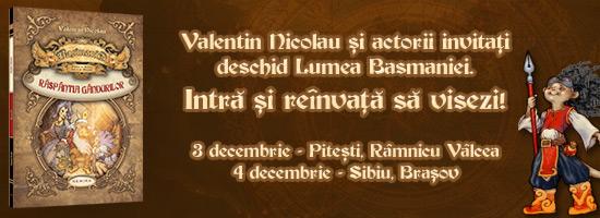 După Gaudeamus, turneul de promovare Basmania continuă la Piteşti, Râmnicu Vâlcea, Sibiu şi Braşov!