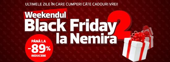 Al doilea weekend Black Friday se instalează pe nemira.ro!