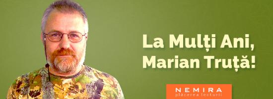 De ziua lui, Marian Truţă ne oferă un teaser din următorul său roman