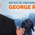 Intră în Lumea de gheaţă şi foc a lui George R.R. Martin