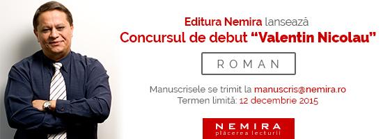"""Editura Nemira lansează concursul literar de debut """"Valentin Nicolau"""""""