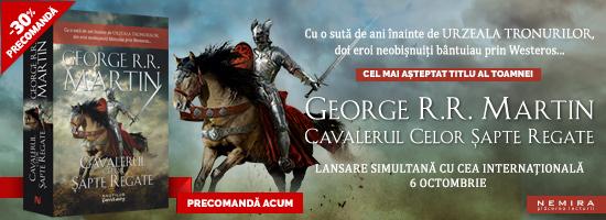 Avanpremieră: Cavalerul celor şapte regate, de George R.R. Martin