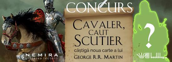 Concurs: Cavaler, caut scutier! Căștigă noua carte a lui George R. R. Martin!