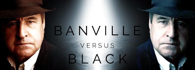 În meciul Banville versus Black, câştigător iese chiar cititorul
