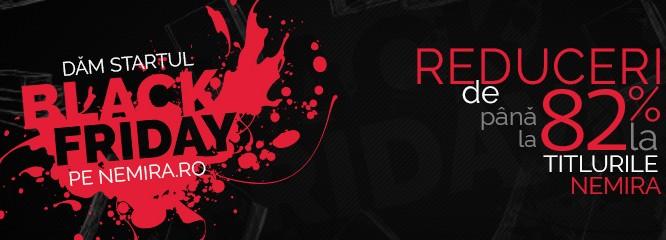 Nemira dă startul Black Friday! Intră pe nemira.ro şi vezi ce surprize ţi-am pregătit!