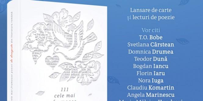 Sărbătorim Dragobetele prin poezie: Marius Chivu, Radu Vancu şi invitaţii lor lansează 111 cele mai frumoase poezii de dragoste din literatura română!