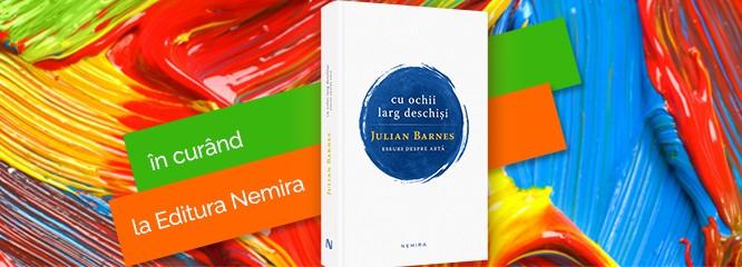 """Despre artă cu Julian Barnes: cum a ajuns marele autor să scrie despre pictură în volumul """"Cu ochii larg deschişi"""""""