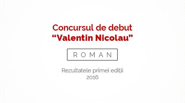 """Rezultatele primei ediții a concursului de debut în proză """"Valentin Nicolau"""""""